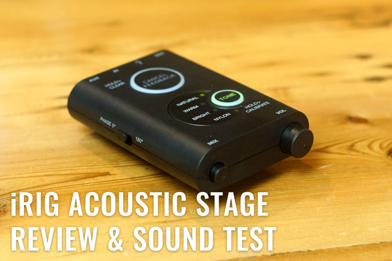 iRig Acoustic Stage Review