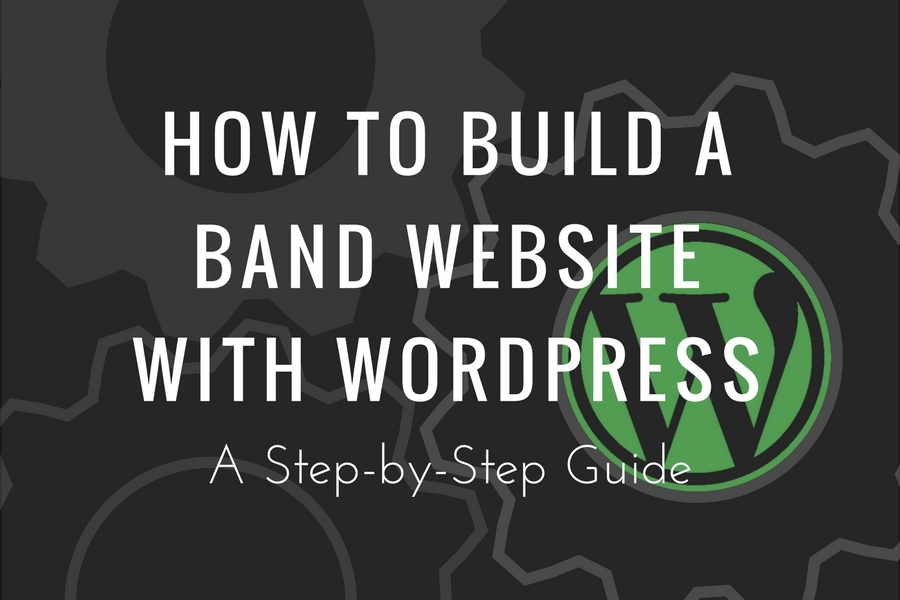 How to Build a Band Website with WordPress