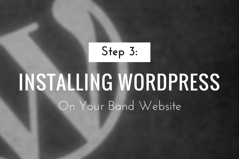 Installing WordPress on Your Band Website