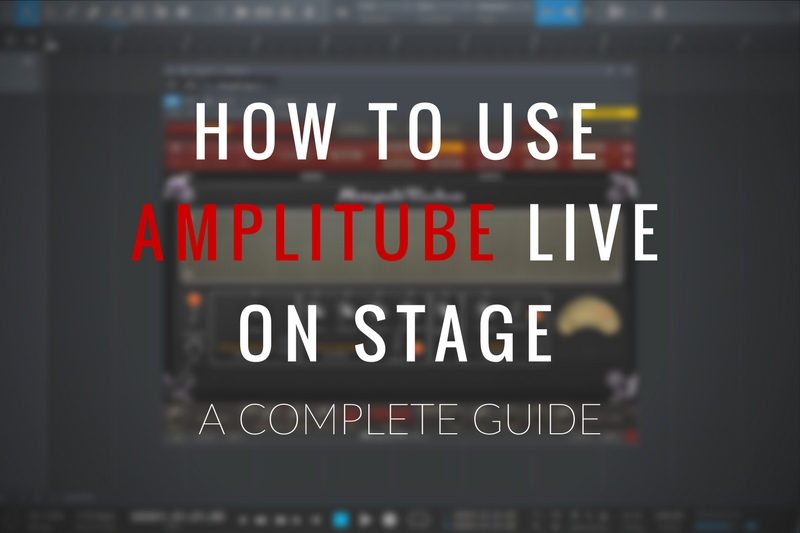 How to Use Amplitube Live on Stage
