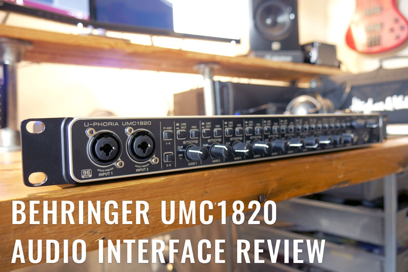 Behringer UMC1820 Review
