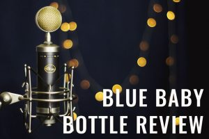 Blue Baby Bottle Review