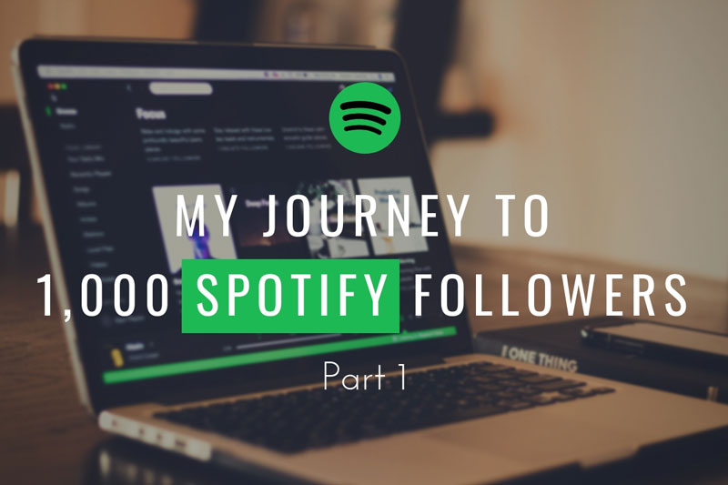 My Journey to 1,000 Spotify Followers