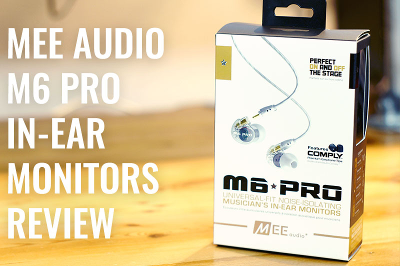 M6 Pro In-Ear Monitors Review