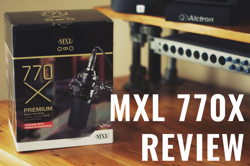 MXL 770X Review